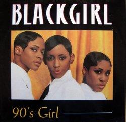 画像1: $$ Blackgirl / 90's Girl (07863 62830-1) YYY274-3221-6-6