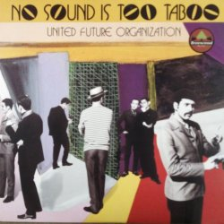 画像1: United Future Organisation / No Sound Is Too Taboo (2LP) 最終 D3948 未