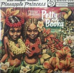 画像1: Petty Booka / Pineapple Princess (7inch) ジャケ擦れ残少 未