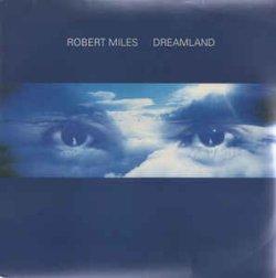 画像1: $ Robert Miles / Dreamland (74321 39126 1) 折れ YYY0-597-5-5