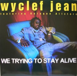 画像1: %% Wyclef Jean Featuring Refugee Allstars / We Trying To Stay Alive (44 78602) YYY290-3461-1-1