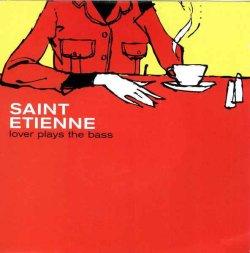 画像1: $$ Saint Etienne / Lover Plays The Bass (CHANME 02) YYS143-12
