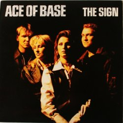 画像1: $ Ace Of Base / The Sign (07822-12673-1) シールド YYY325-4113-10-29