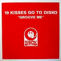 画像1: 19 KISSES GO TO DISKO / GROOVE ME (19BOX001) EEE5F50
